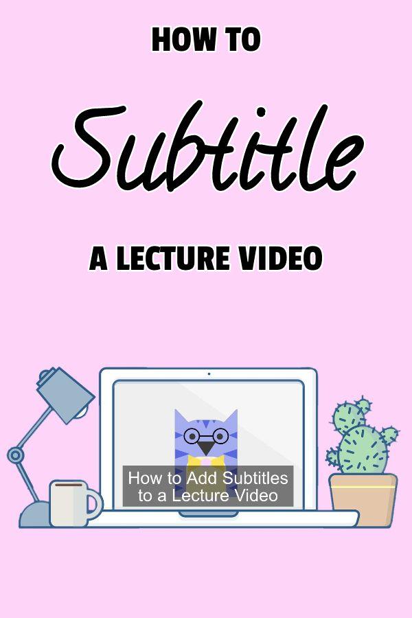 Fügen Sie einem Vorlesungsvideo Untertitel hinzu
